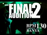 BanYa - Final Audition 2 (Another)