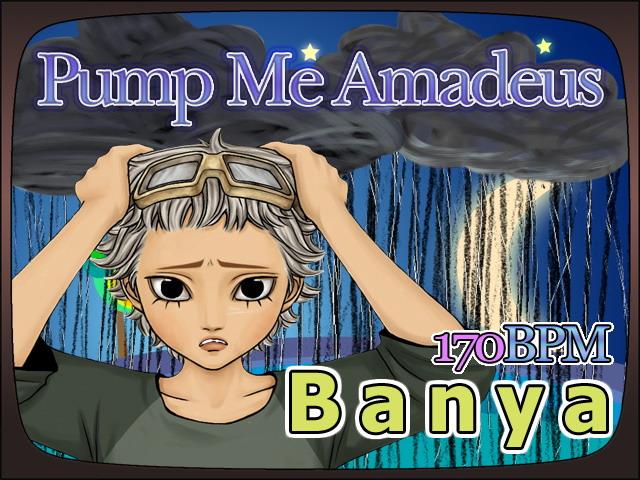 cual es su cancion preferida ??? Banya-pump-me-amadeus